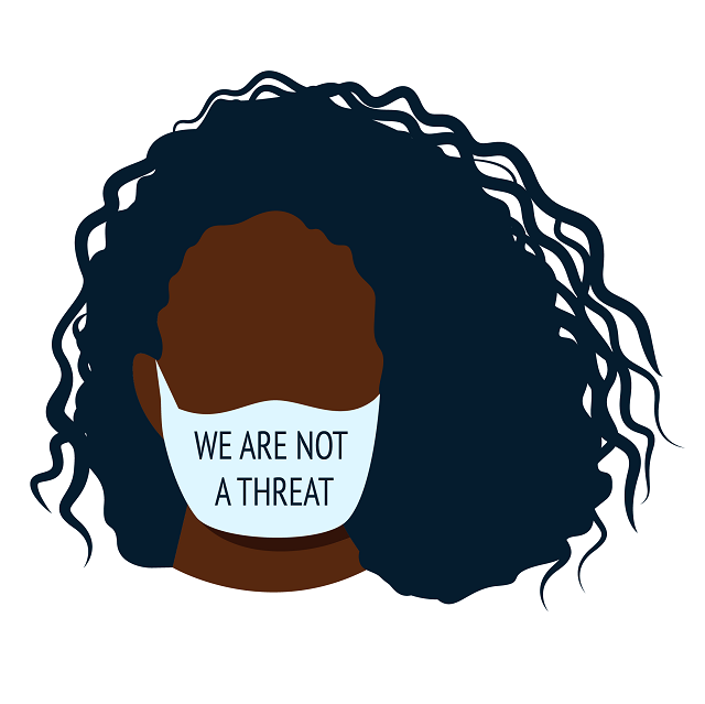 We Are Not A Threat - Black Woman with Mask