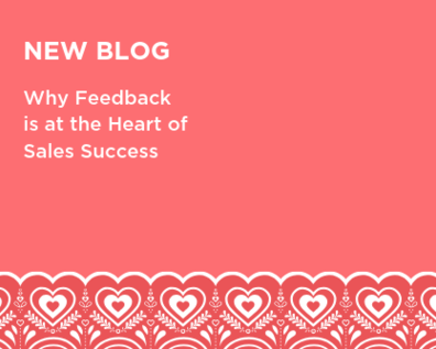 Feedback is at the Heart of B2B Sales Success. Here's Why.